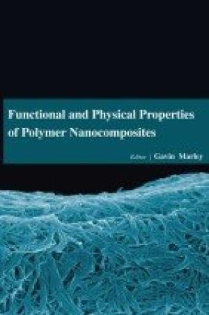 9781680952940: Functional and Physical Properties of Polymer Nanocomposites