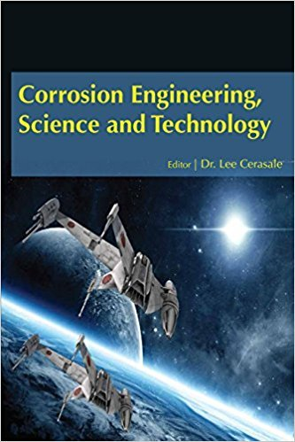9781680953671: Corrosion Engineering, Science and Technology