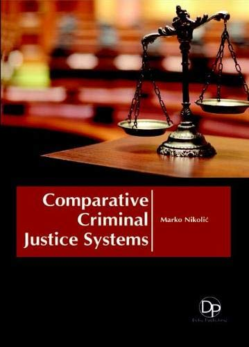 9781680957815: Comparative Criminal Justice Systems
