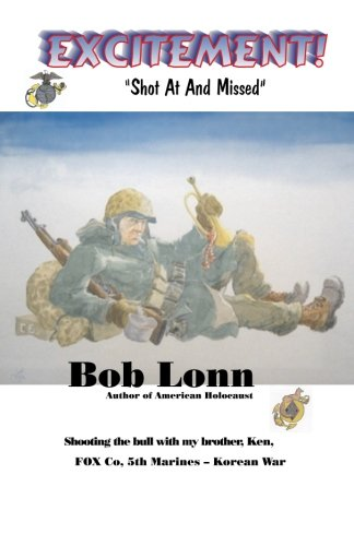 """Excitement: """"Shot at and Missed"""": Bob, Lonn"""
