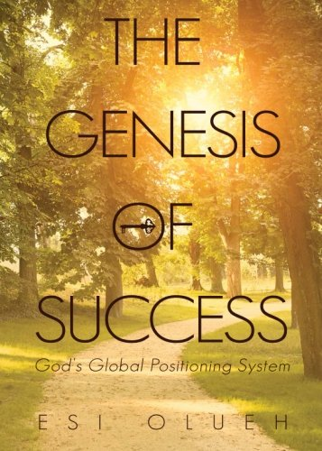 9781680976700: The Genesis of Success: God's Global Positioning System