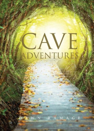Cave Adventures: Dawn Ramage