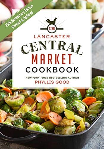 9781680990669: Lancaster Central Market Cookbook: 25th Anniversary Edition