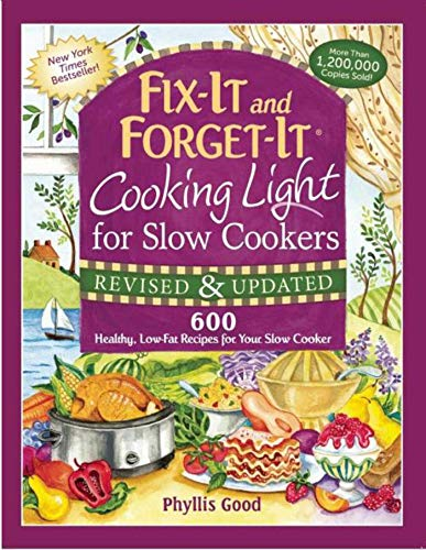 9781680990751: Fix-It and Forget-It Cooking Light for Slow Cookers: 600 Healthy, Low-Fat Recipes for Your Slow Cooker