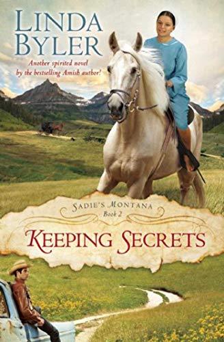 9781680990782: Keeping Secrets (Sadie's Montana)