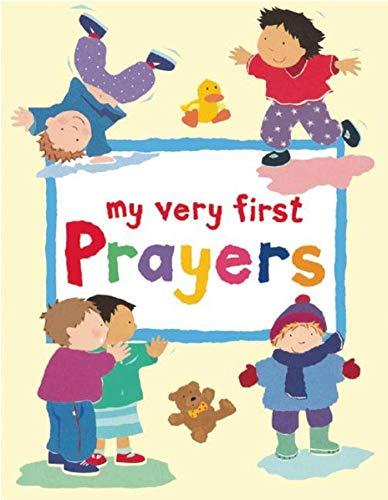 My Very First Prayers: Lois Rock