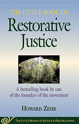 9781680993783: The Little Book of Restorative Justice: Revised and Updated (Justice and Peacebuilding)