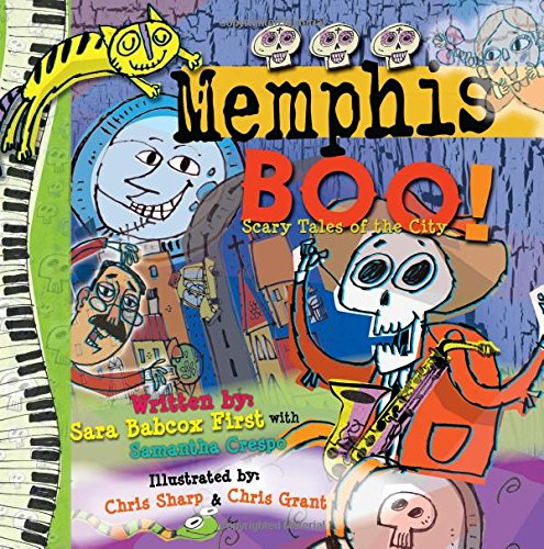 Memphis BOO!: Scary Tales of the City: Samantha Crespo, Sara