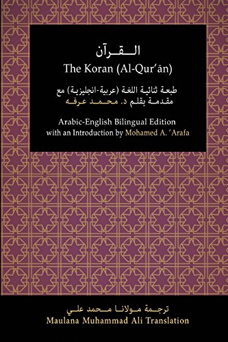 The Koran (Al-Qur'an): Arabic-English Bilingual Edition with: Ali, Maulana Muhammad
