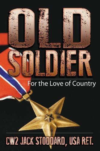 9781681110257: Old Soldier: For the Love of Country