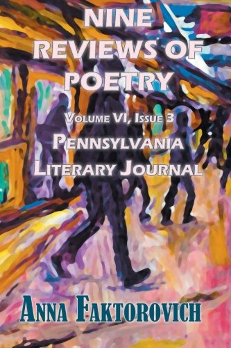9781681140063: Nine Reviews of Poetry: Volume VI, Issue 3 (Pennsylvania Literary Journal) (Volume 6)