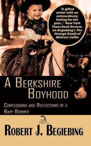 9781681141473: A Berkshire Boyhood Confessions and Reflecitons of a Baby Boomer