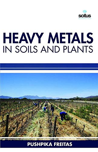 9781681170695: Heavy Metals in Soils and Plants