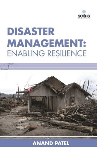 9781681171272: Disaster Management: Enabling Resilience