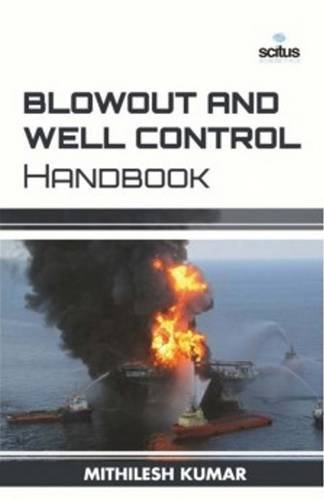 9781681173382: Blowout and Well Control Handbook