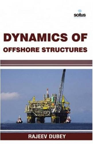 9781681173580: Dynamics of Offshore Structures