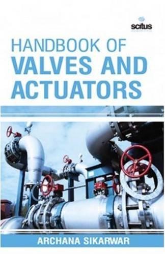 9781681173979: Handbook of Valves and Actuators