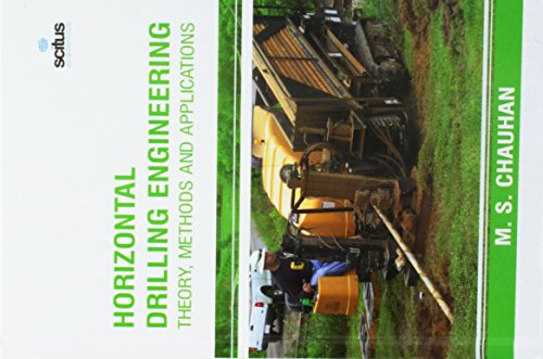 Horizontal Drilling Engineering: Theory, Methods and Applications: Scitus Academics LLC