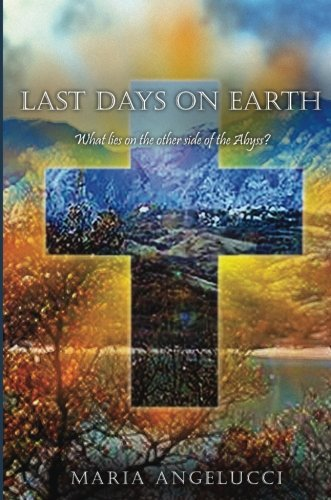 9781681180144: Last Days on Earth: What lies on the other side of the abyss?