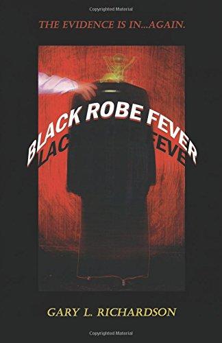 9781681187075: Black Robe Fever