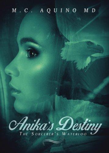 9781681189079: Anika's Destiny: The Sorcerer's Waterloo