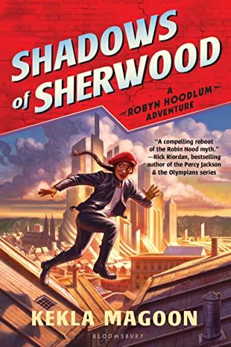 9781681190235: Shadows of Sherwood (A Robyn Hoodlum Adventure)