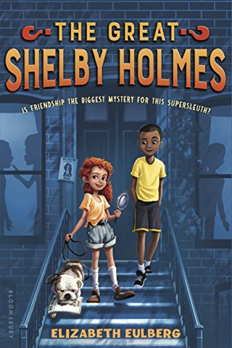9781681190518: The Great Shelby Holmes: Girl Detective