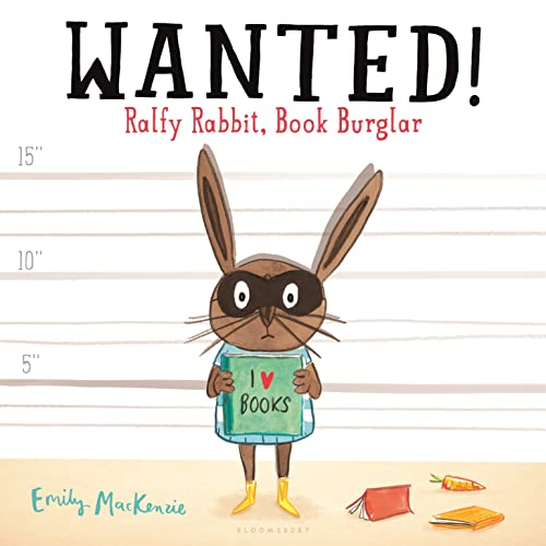 9781681192208: Wanted! Ralfy Rabbit, Book Burglar