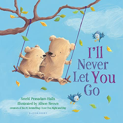 9781681192741: I'll Never Let You Go (padded board book)