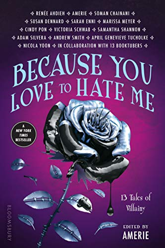 9781681193649: Because You Love to Hate Me: 13 Tales of Villainy