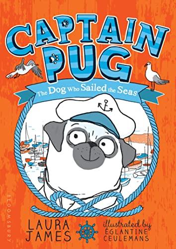 Captain Pug (Paperback): Laura James