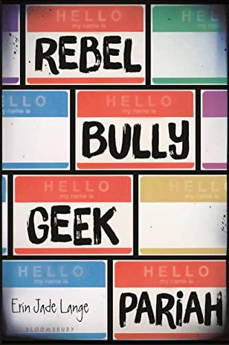 9781681194677: Rebel, Bully, Geek, Pariah