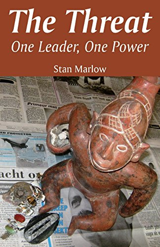 9781681221342: The Threat: One Leader, One Power