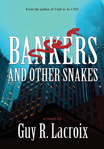 9781681222455: Bankers and Other Snakes