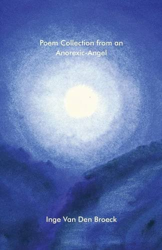 9781681229577: Poem Collection from an Anorexic-Angel