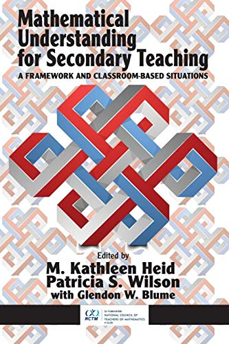 9781681231136: Mathematical Understanding for Secondary Teaching: A Framework and Classroom-Based Situations