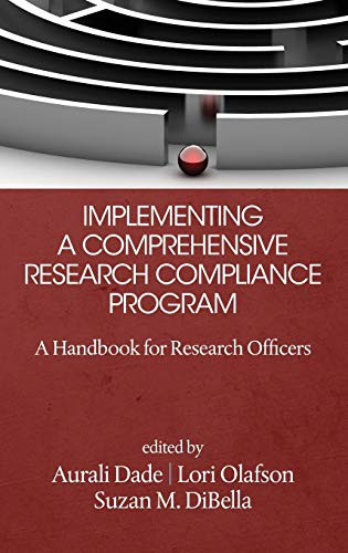 Implementing a Comprehensive Research Compliance Program: A Handbook for Research Officers (HC)