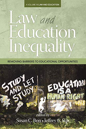 9781681231730: Law & Education Inequality: Removing Barriers to Educational Opportunities (Law & Educational Inequality)