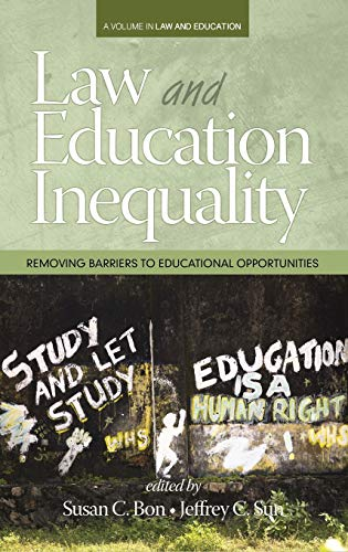 9781681231747: Law & Education Inequality: Removing Barriers to Educational Opportunities (HC) (Law & Educational Inequality)