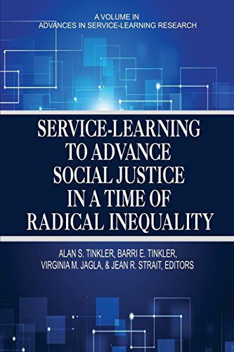 9781681233734: Service- Learning to Advance Social Justice in a Time of Radical Inequality (Advances in Service-learning Research)