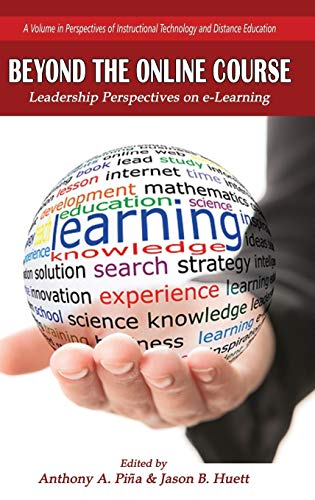 Beyond the Online Course: Leadership Perspectives on
