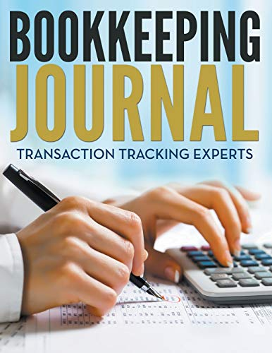 9781681273082: Bookkeeping Journal: Transaction Tracking Experts