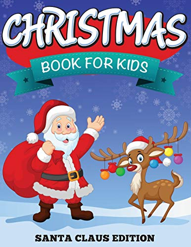 9781681273792: Christmas Book For Kids: Santa Claus Edition