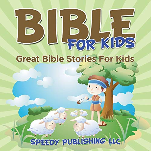 9781681275765: Bible For Kids: Great Bible Stories For Kids