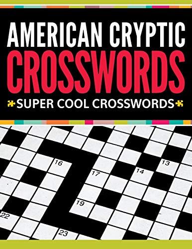 9781681277066: American Cryptic Crosswords: Super Cool Crosswords
