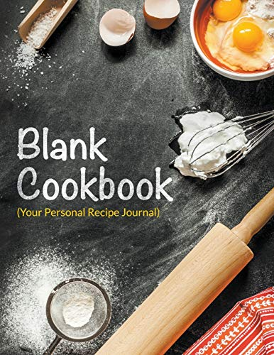 9781681278841: Blank Cookbook (Your Personal Recipe Journal)