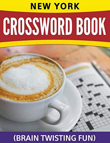 New York Crossword Book: (Brain Twisting Fun): Speedy Publishing LLC