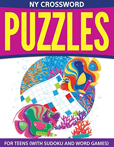 9781681279084: NY Crossword Puzzles For Teens: (With Sudoku And Word Games)