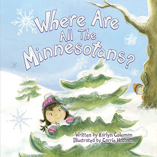 Where Are All the Minnesotans? (Hardback or Cased Book)