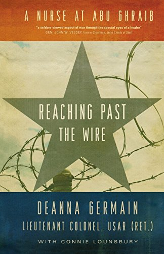 9781681340586: Reaching Past the Wire: A Nurse at Abu Ghraib